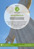 Praxis Katechese 2-2017 (Jesus Christus)