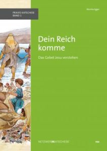 """Cover des Lehrmittels """"Dein Reich komme"""""""