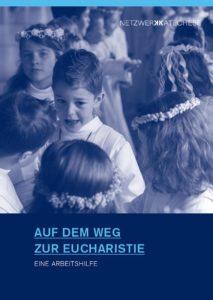 Titelbild Auf dem Weg zur Eucharistie